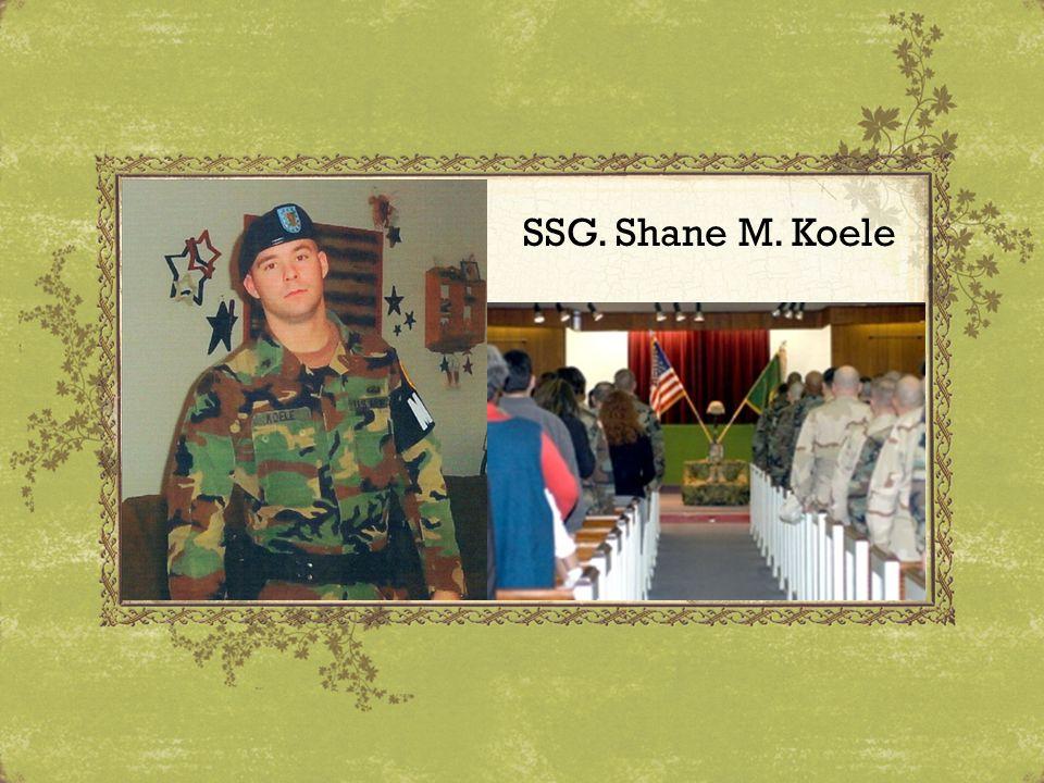SSG. Shane M. Koele