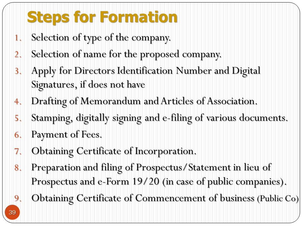 Steps for Formation Selection of type of the company.