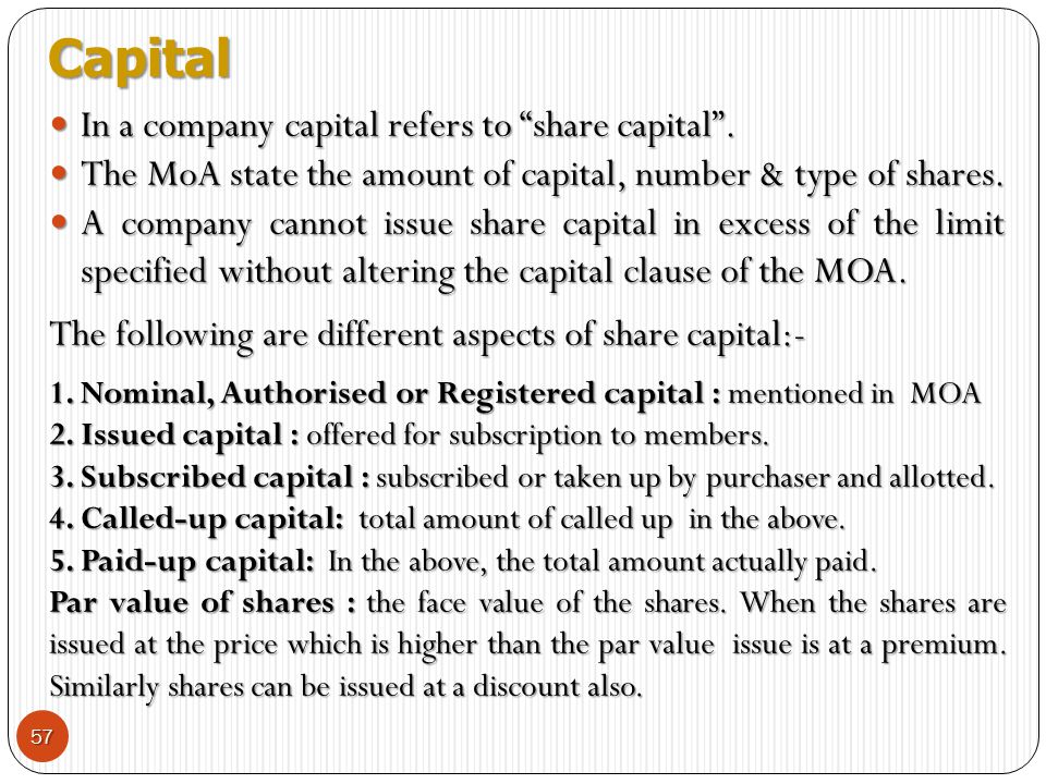 Capital In a company capital refers to share capital .