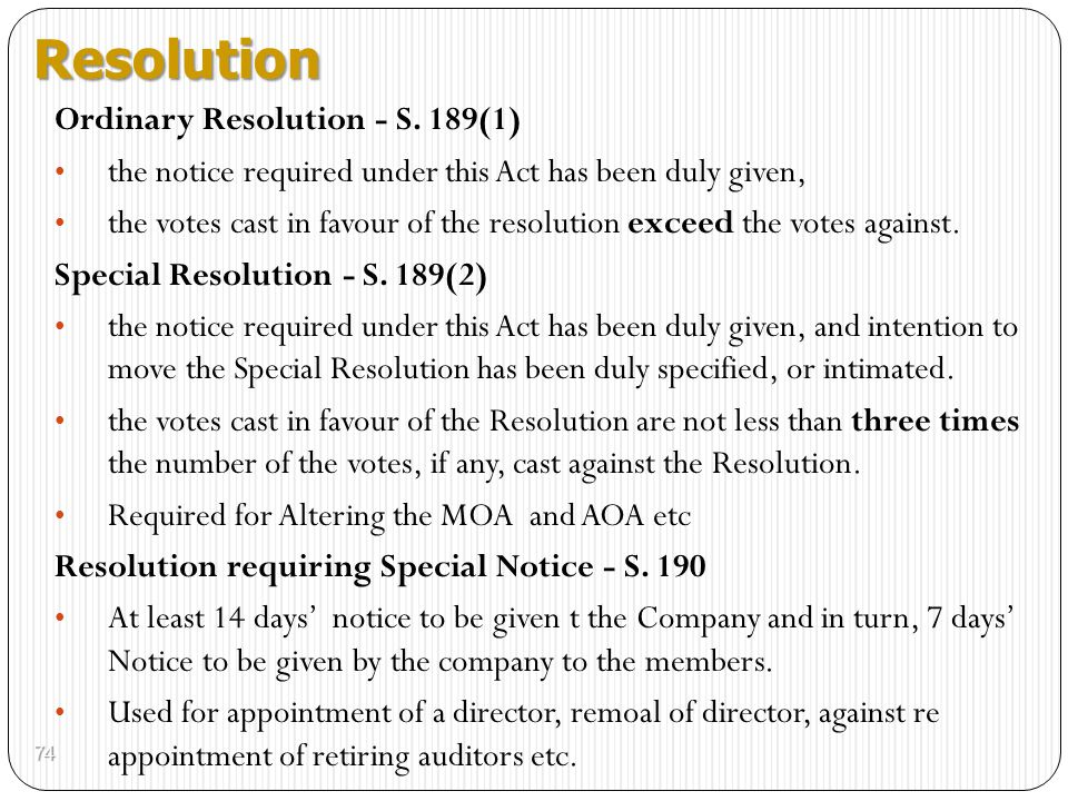 Resolution Ordinary Resolution - S. 189(1)