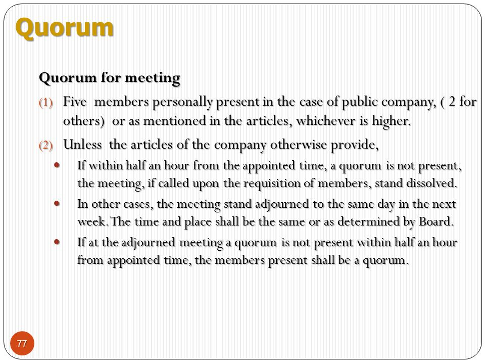 Quorum Quorum for meeting