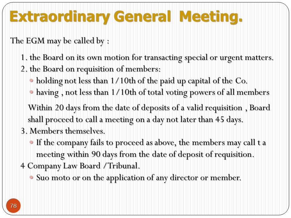 Extraordinary General Meeting.
