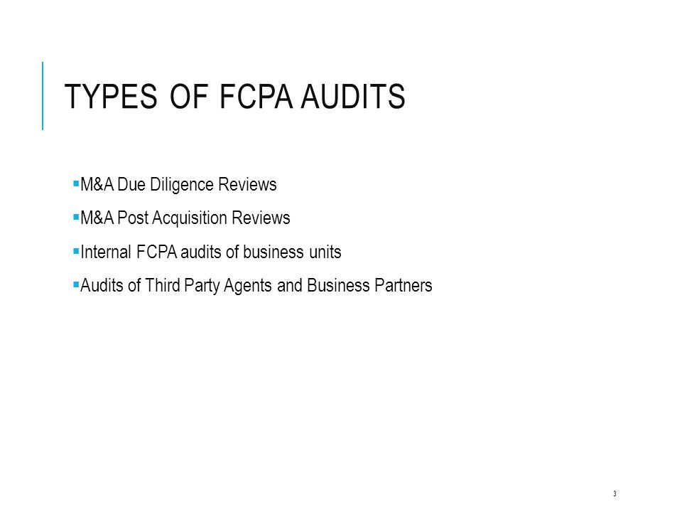 Types of FCPA Audits M&A Due Diligence Reviews