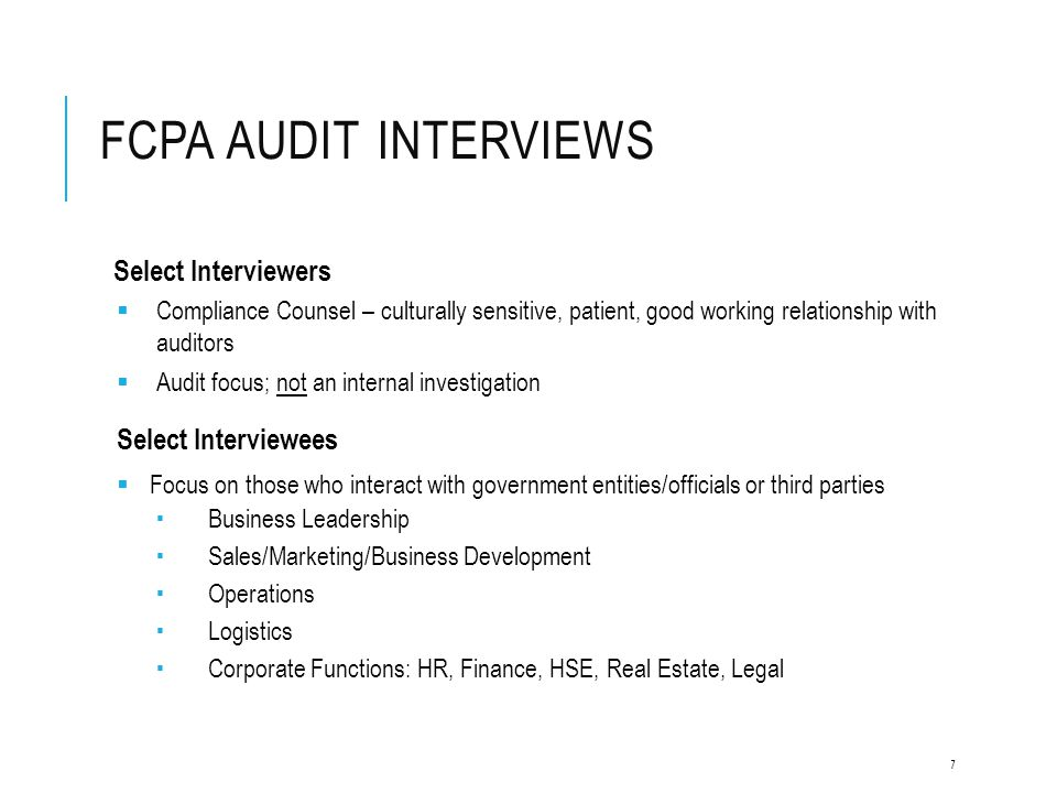 FCPA Audit Interviews Select Interviewers Select Interviewees