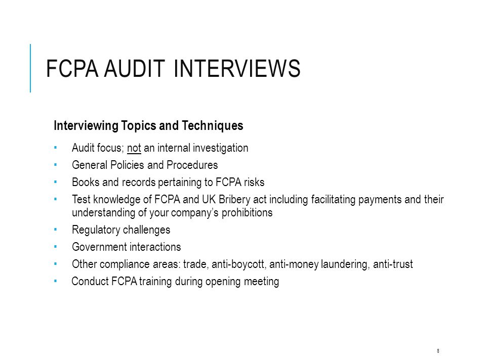FCPA Audit Interviews Interviewing Topics and Techniques