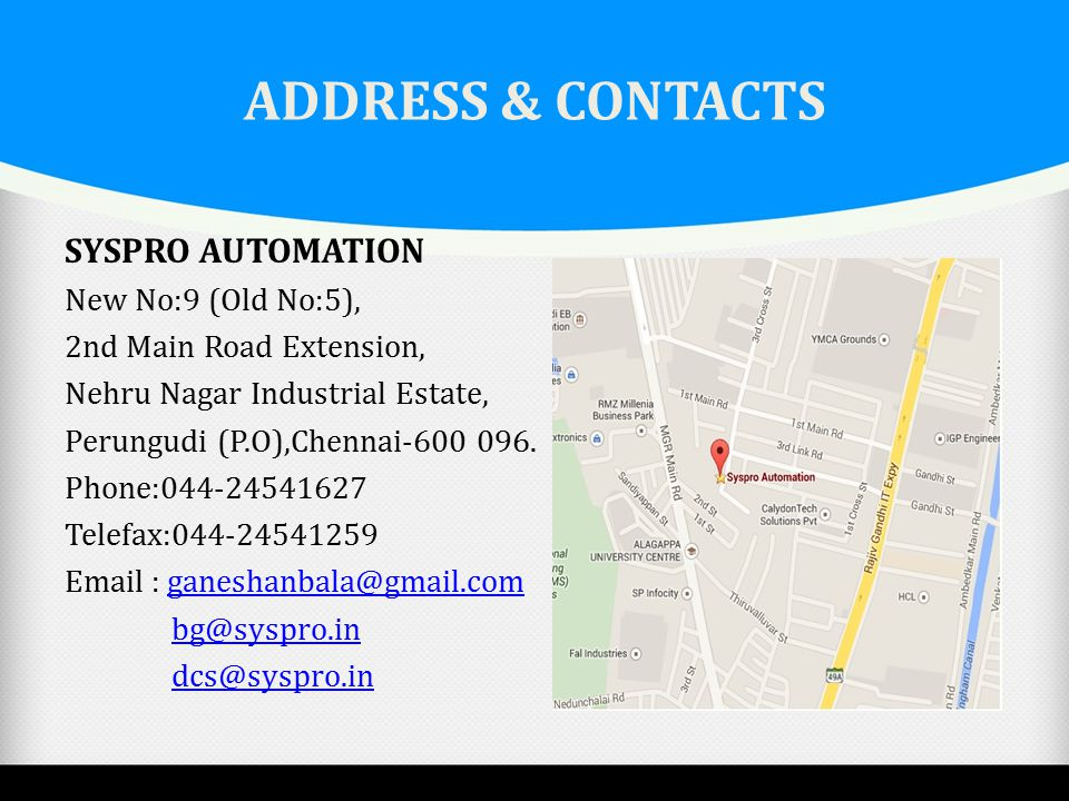 ADDRESS & CONTACTS SYSPRO AUTOMATION New No:9 (Old No:5),