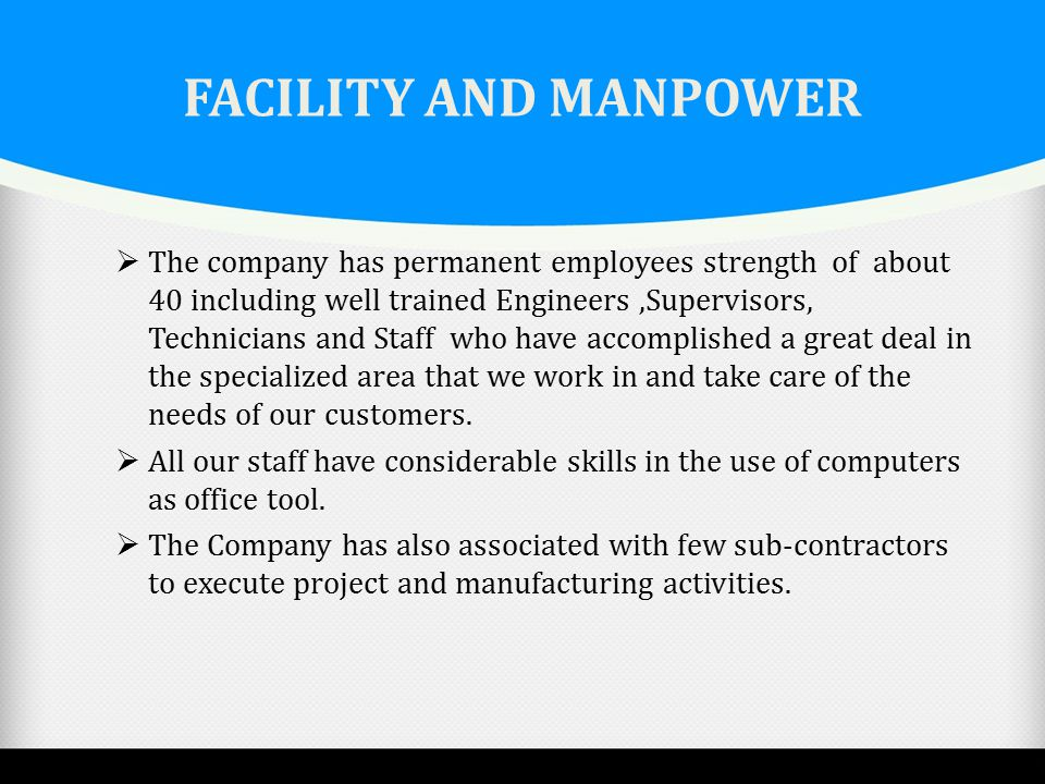 FACILITY AND MANPOWER