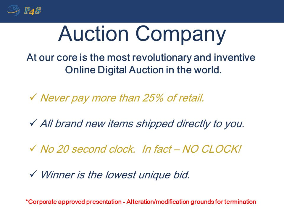 Auction Company Never pay more than 25% of retail.