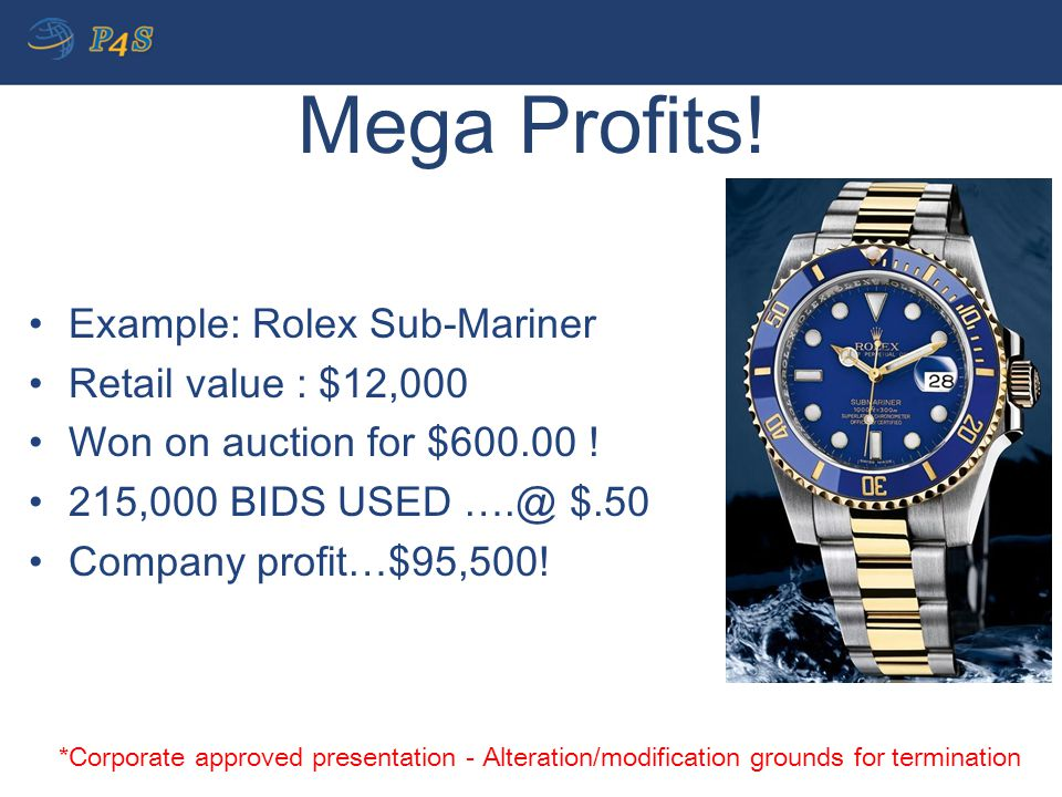 Mega Profits! Example: Rolex Sub-Mariner Retail value : $12,000