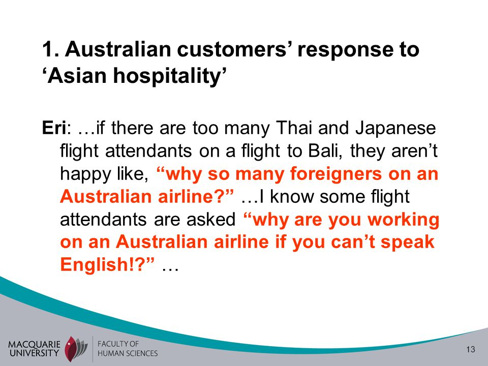 1. Australian customers' response to 'Asian hospitality'