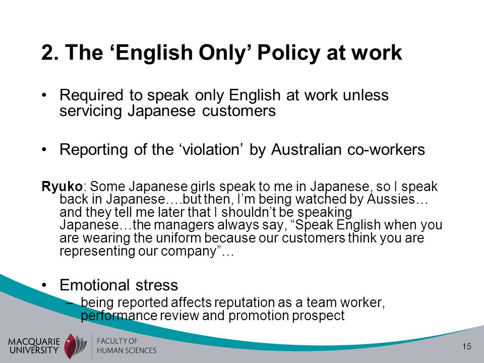 2. The 'English Only' Policy at work