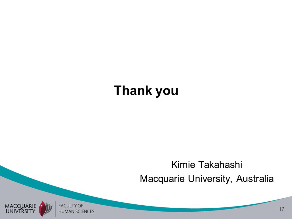 Kimie Takahashi Macquarie University, Australia