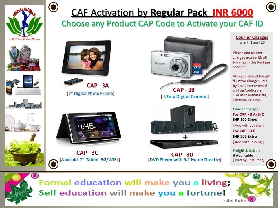 CAF Activation by Regular Pack INR 6000