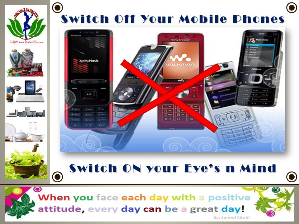 Switch Off Your Mobile Phones