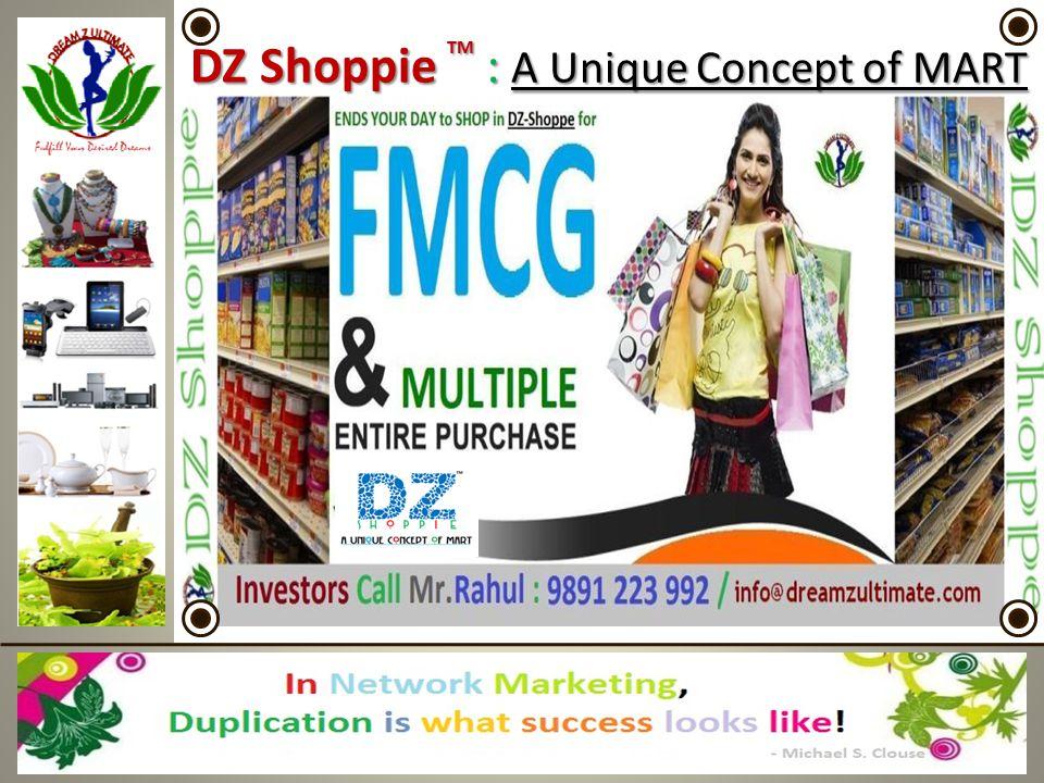 DZ Shoppie TM : A Unique Concept of MART