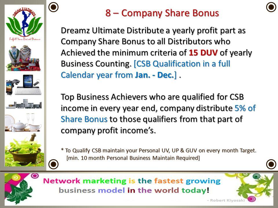 8 – Company Share Bonus