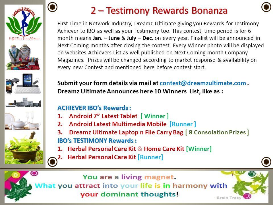 2 – Testimony Rewards Bonanza