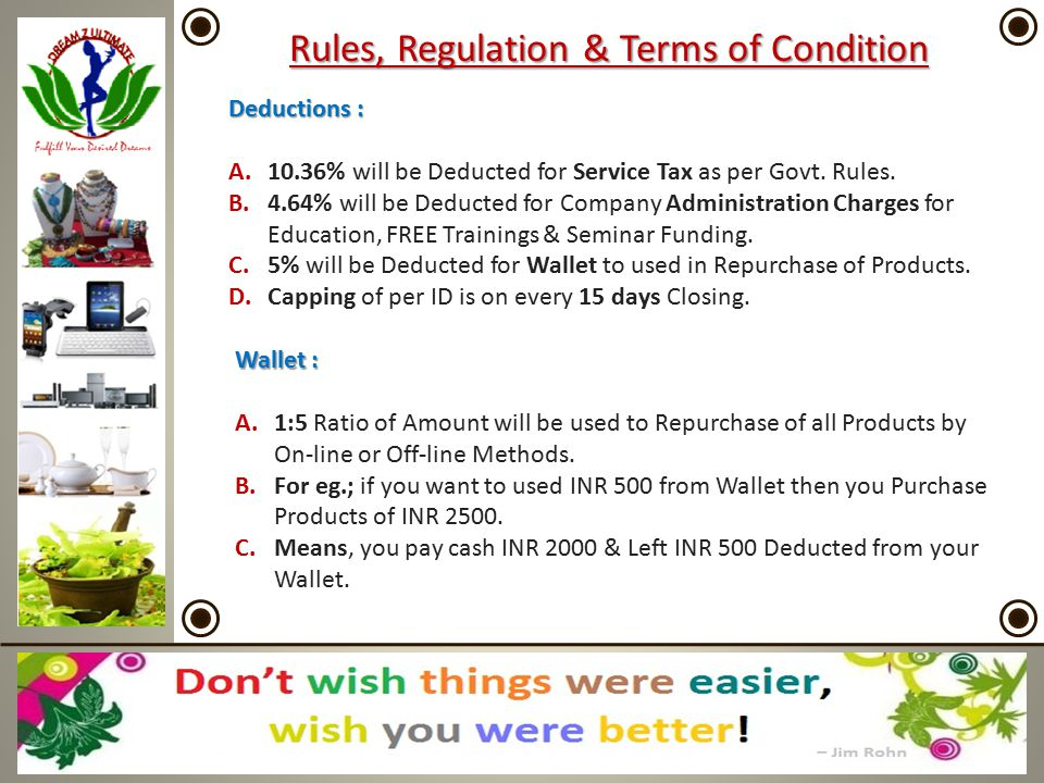 Rules, Regulation & Terms of Condition