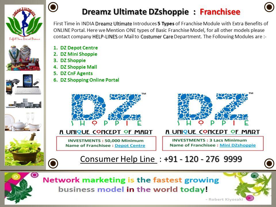 Dreamz Ultimate DZshoppie : Franchisee