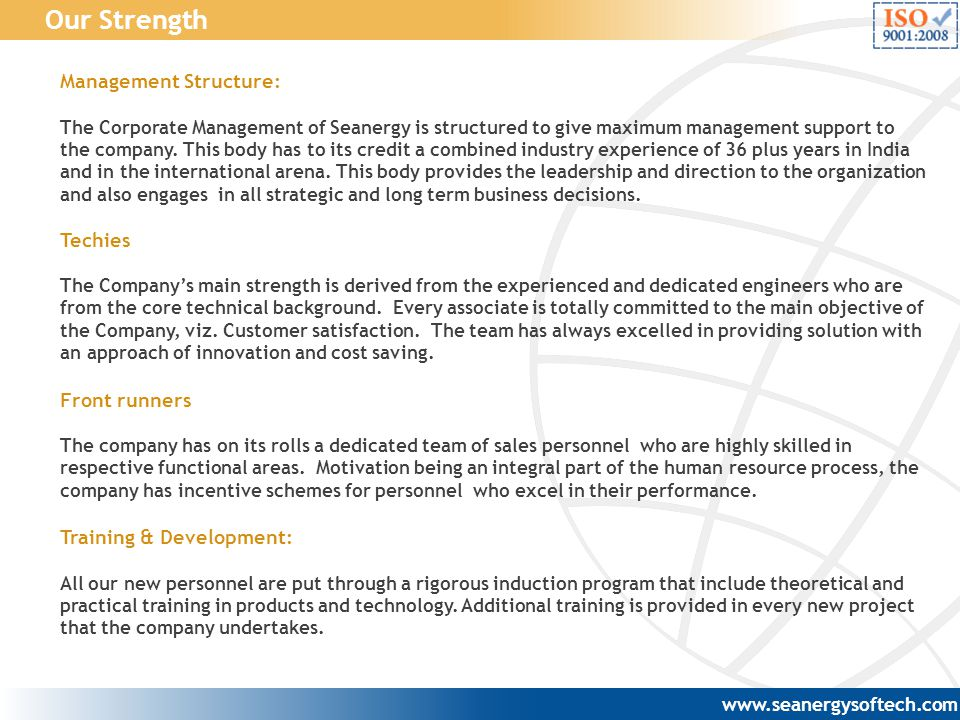 Our Strength Management Structure: Techies Front runners