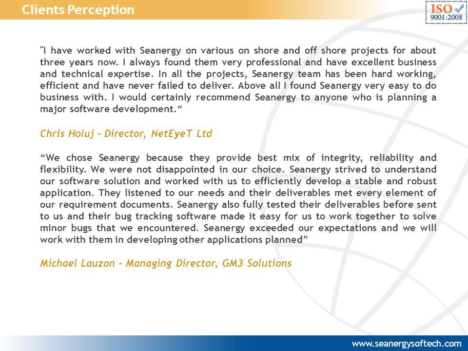 Clients Perception Chris Holuj – Director, NetEyeT Ltd