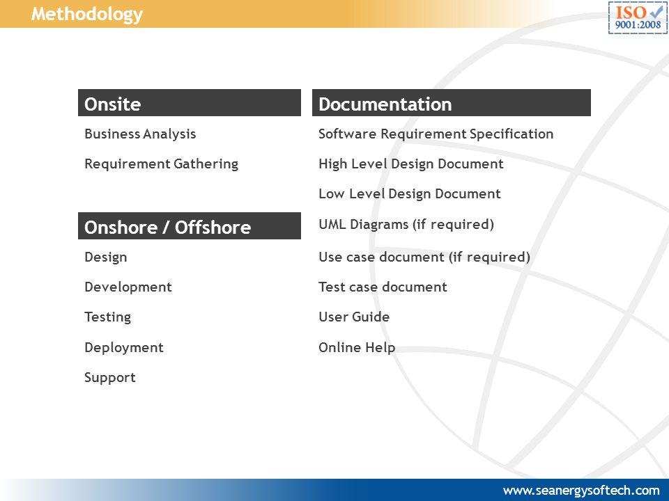 Methodology Onsite Documentation Onshore / Offshore Business Analysis