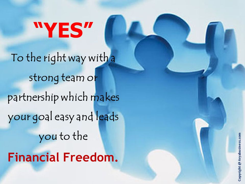 YES Financial Freedom.