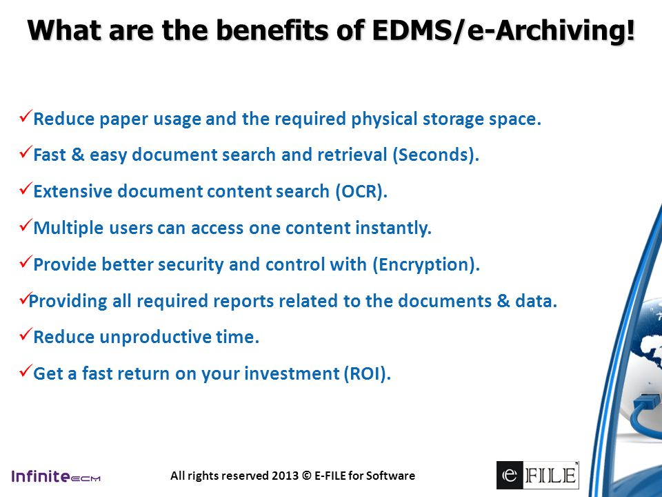What are the benefits of EDMS/e-Archiving!