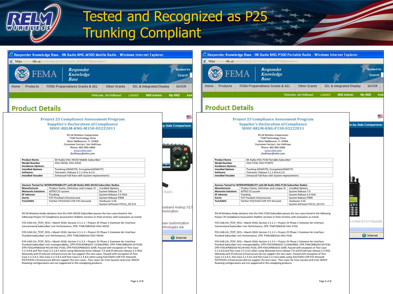 Tested and Recognized as P25 Trunking Compliant