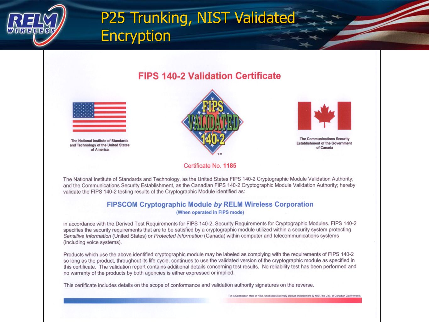 P25 Trunking, NIST Validated Encryption