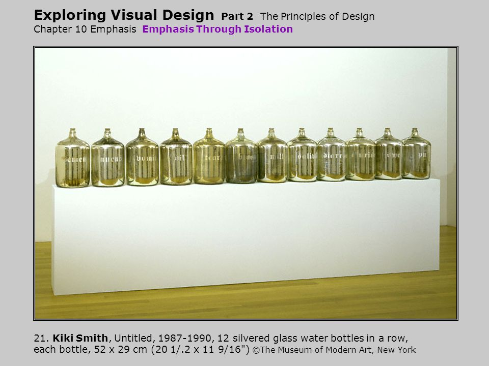 Exploring Visual Design Part 2 The Principles of Design Chapter 10 Emphasis Emphasis Through Isolation