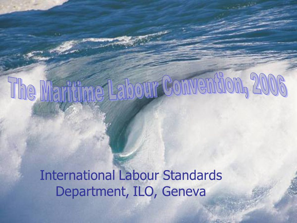 International Labour Standards Department, ILO, Geneva