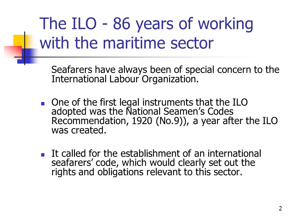The ILO - 86 years of working with the maritime sector