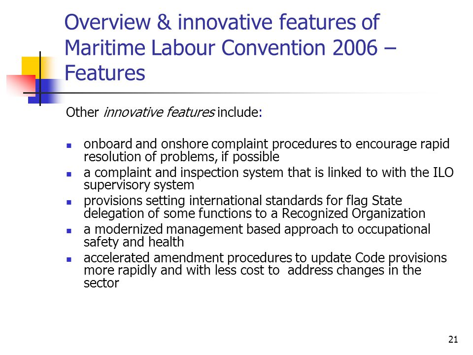 Overview & innovative features of Maritime Labour Convention 2006 –Features