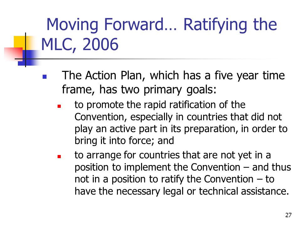 Moving Forward… Ratifying the MLC, 2006