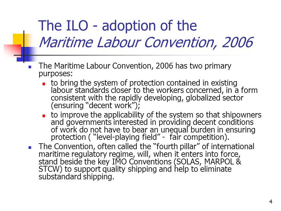 The ILO - adoption of the Maritime Labour Convention, 2006
