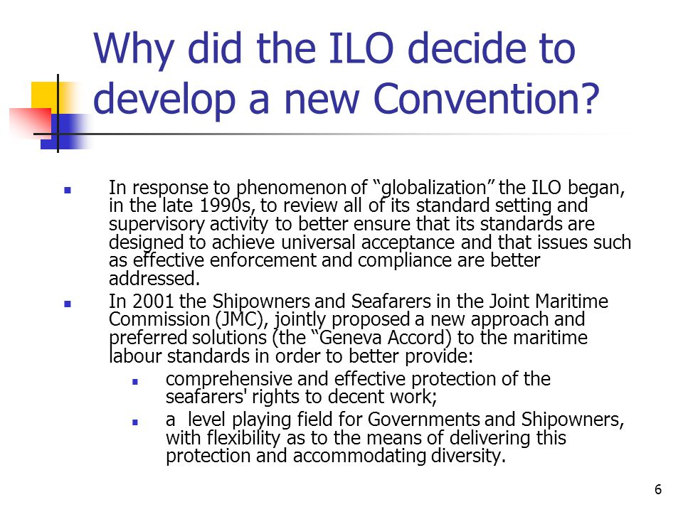Why did the ILO decide to develop a new Convention