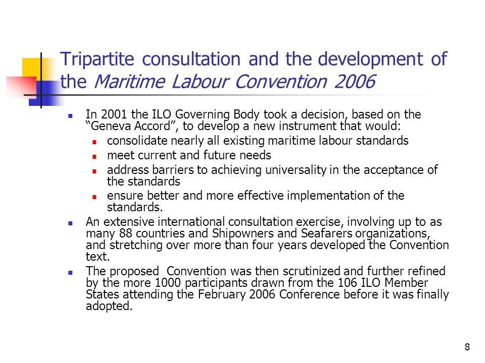 Tripartite consultation and the development of the Maritime Labour Convention 2006