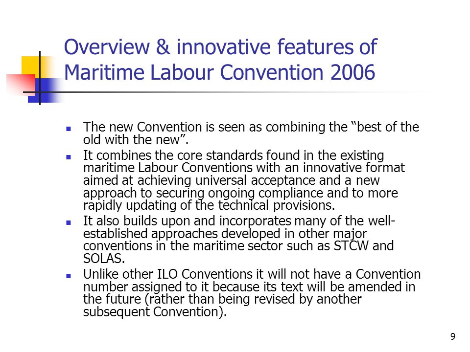 Overview & innovative features of Maritime Labour Convention 2006