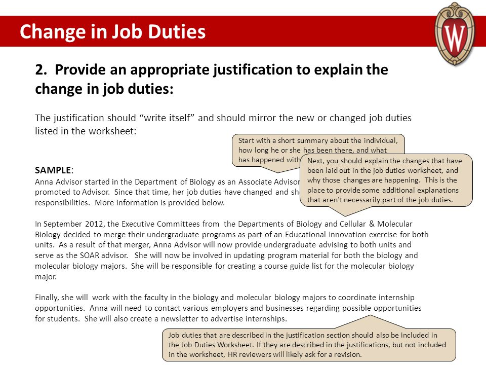 Change in Job Duties CHANGE IN JOB DUTIES. 2. Provide an appropriate justification to explain the change in job duties: