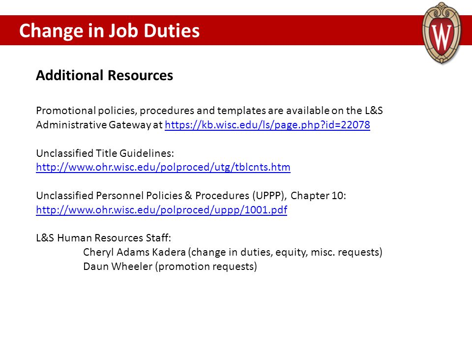 Change in Job Duties WHAT IF I STILL HAVE QUESTIONS