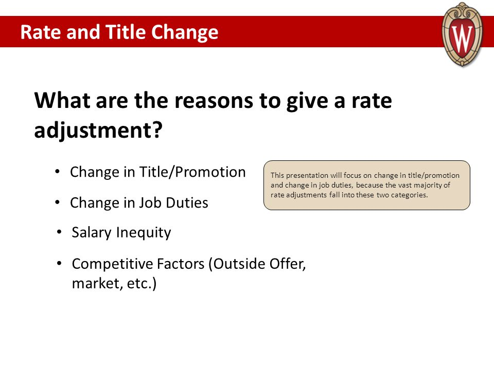 What are the reasons to give a rate adjustment
