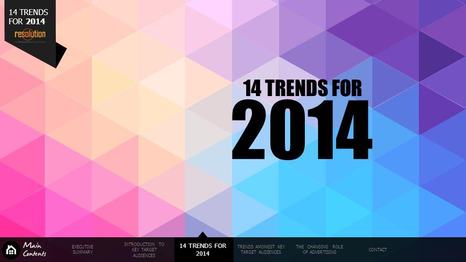 2014 14 TRENDS FOR 14 TRENDS FOR 2014 14 TRENDS FOR 2014