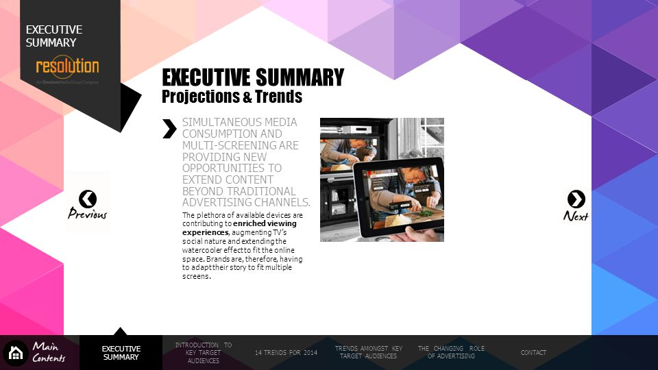 EXECUTIVE SUMMARY Projections & Trends