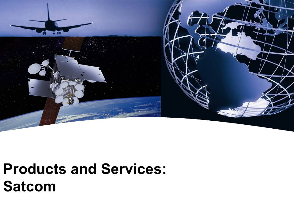 Products and Services: Satcom