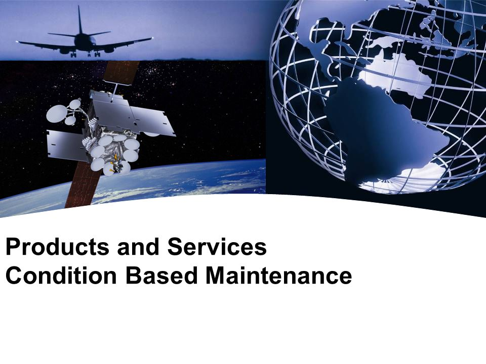 Products and Services Condition Based Maintenance