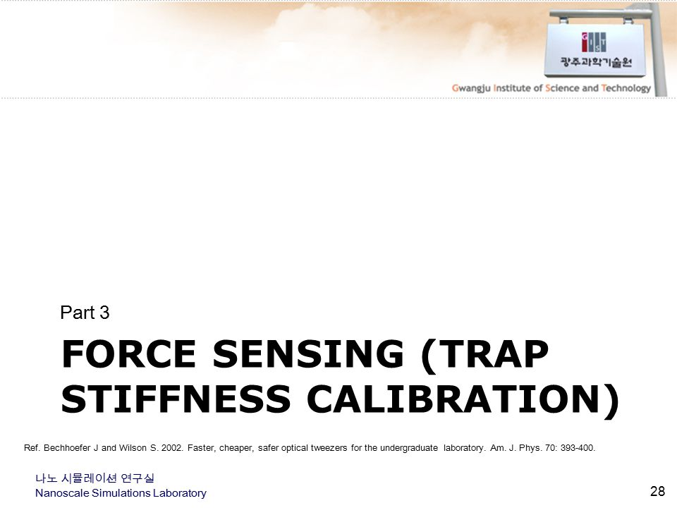 Force sensing (trap stiffness calibration)