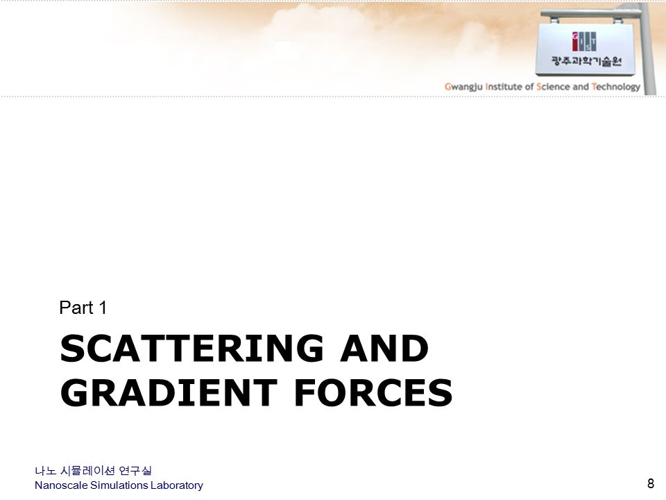 Scattering and gradient forces