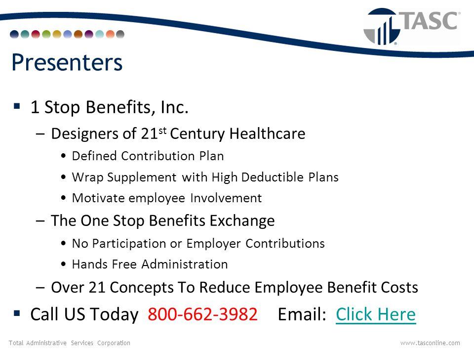 Presenters 1 Stop Benefits, Inc.