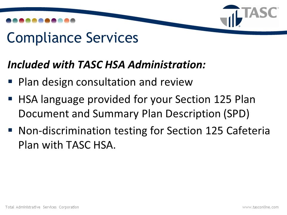 Compliance Services Included with TASC HSA Administration: